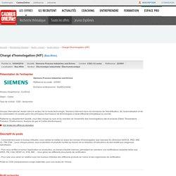 Offre d'emploi Chargé d'homologation (H/F) dans le Bas-Rhin chez Siemens Process Industries and Drives en CDD