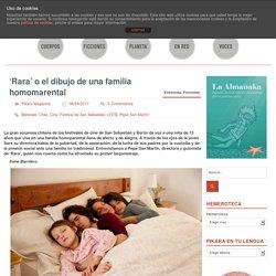 'Rara' o el dibujo de una familia homomarental - pikara magazinepikara magazine