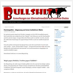 Homöopathie : Abgesang auf einen kollektiven Wahn « excanwahn-Blog