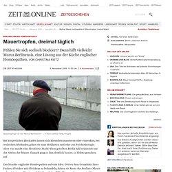 Berliner Mauer homöopathisch: Mauertropfen, dreimal täglich