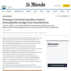 Pourquoi certaines insultes restent homophobes malgré leur banalisation