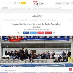 Homophobie dans le sport: le Paris Foot Gay s'arrête - L'Express Styles