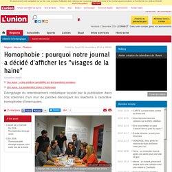 """Homophobie : pourquoi notre journal a décidé d'afficher les """"visages de la haine"""""""