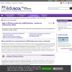 Lutter contre l'homophobie - Agir à l'École contre les LGBTphobies : leviers et ressources utiles