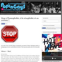 Stop à l'homophobie, à la xénophobie et au sexisme !