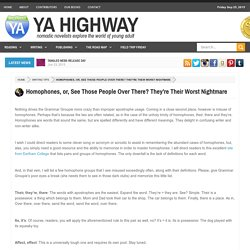 YA Highway: Homophones, or, See Those People Over There? They're Their Worst Nightmare