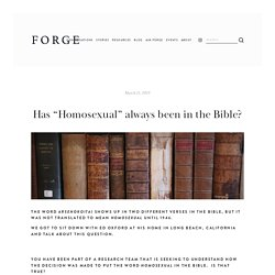 """Has """"Homosexual"""" always been in the Bible? — forge"""
