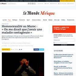 Homosexualité au Maroc: «On me disait que j'avais une maladie contagieuse»