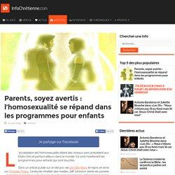 Parents, soyez avertis : l'homosexualité se répand dans les programmes pour enfants - InfoChrétienne.com