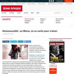 Homosexualité : au Maroc, on se cache pour s'aimer