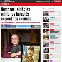 Homosexualité : les militaires harcelés exigent des excuses