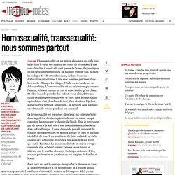 Homosexualité, transsexualité: nous sommes partout