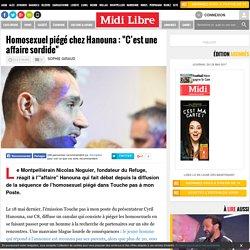 """Homosexuel piégé chez Hanouna : """"C'est une affaire sordide"""""""