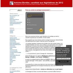 Pour ou contre le mariage homosexuel ? « Antoine Bordier, candidat aux législatives de 2012