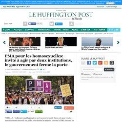 PMA pour les homosexuelles: invité à agir par deux institutions, le gouvernement ferme la porte