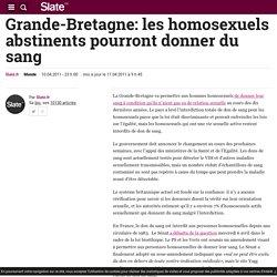 Grande-Bretagne: les homosexuels abstinents pourront donner du sang