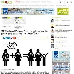 SFR admet l'idée d'un congé paternité pour ses salariés homosexuels