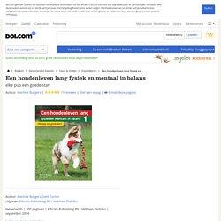 Een hondenleven lang fysiek en mentaal in balans, Martine Burgers & Sam...