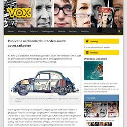 Publicatie na 'honderdduizenden euro's' advocaatkosten