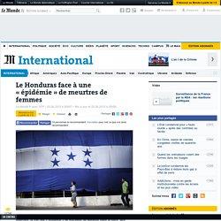 Le Honduras face à une «épidémie» de meurtres de femmes