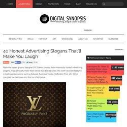 40 Honest Advertising Slogans That'll Make You Laugh