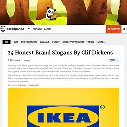 24 Honest Brand Slogans By Clif Dickens