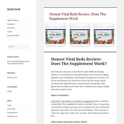 Honest Vital Reds Review: Does The Supplements Are Really Effective?
