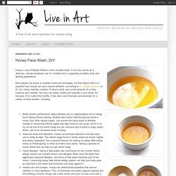 Honey Face Wash: DIY