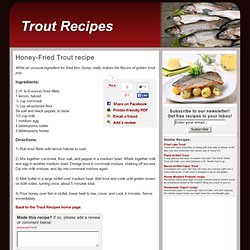 Honey-Fried Trout recipe | Trout Recipes