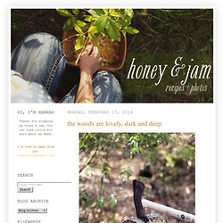 honey & jam | recipes + photos
