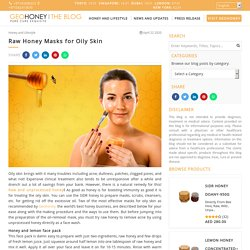 Raw Honey Masks for Oily Skin