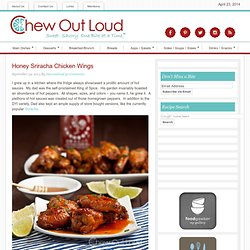 Honey Sriracha Chicken Wings - Chew Out Loud