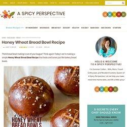 Honey Wheat Bread Bowl Recipe