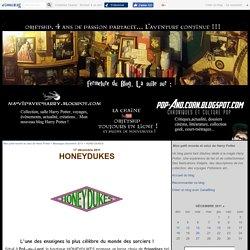 HONEYDUKES - Fabriquez des objets Harry Potter