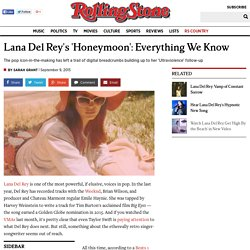 Lana Del Rey's 'Honeymoon': Everything We Know