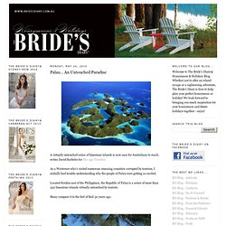 The Bride's Diary - Honeymoons & Holidays: Palau... An Untouched Paradise