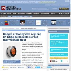 Google et Honeywell règlent un litige de brevets sur les thermostats Nest