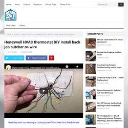 Honeywell HVAC thermostat DIY install hack job butcher re-wire