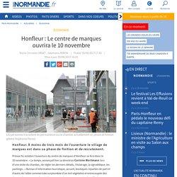 Honfleur : Le centre de marques ouvrira le 10 novembre