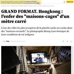 "Hongkong : les ""maisons-cages"""