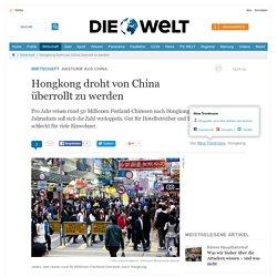 Hongkong droht von China überrollt zu werden
