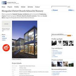 Hongodai Christ Church School & Nursery by Takeshi Hosaka Architects
