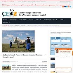 La Puszta, Grande plaine de Hongrie et ruralité (Tourisme Hongrie)