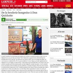 De la broderie hongroise à Don Quichotte - 16/07/2014