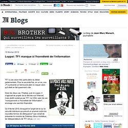 Loppsi: TF1 manque à l'honnêteté de l'information - BUG BROTHER