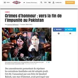 Crimes d'honneur: vers lafin de l'impunité au Pakistan