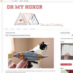 DIY: Thanksgiving inspired cat toys!
