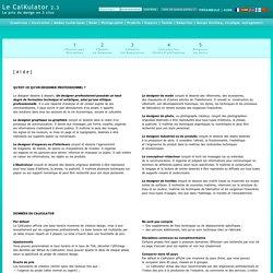 Le Calkulator : le guide du prix du design > Calculer honoraires de création et droits d'auteur de projets de design