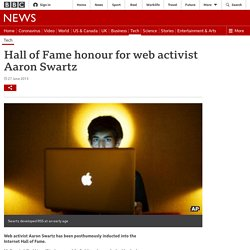 Hall of Fame honour for web activist Aaron Swartz