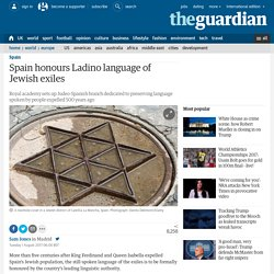 Spain honours Ladino language of Jewish exiles